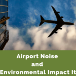 Airport Noise and the Environmental Impact It Has